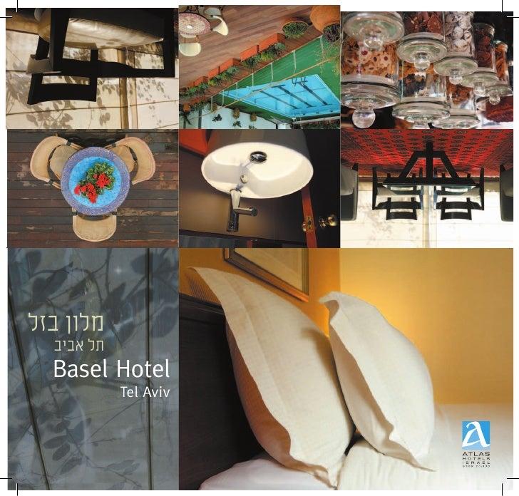 ÏÊ· ÔÂÏÓ   ·È·‡ Ï˙   Basel Hotel             Tel Aviv