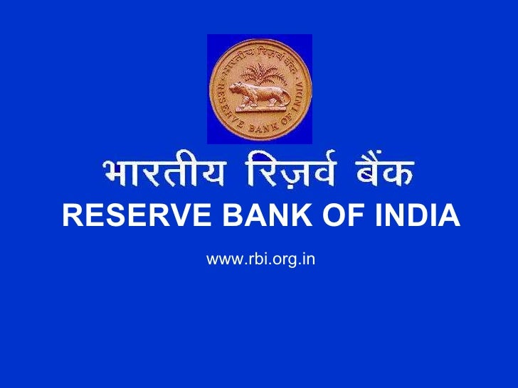 RESERVE BANK OF INDIA        www.rbi.org.in