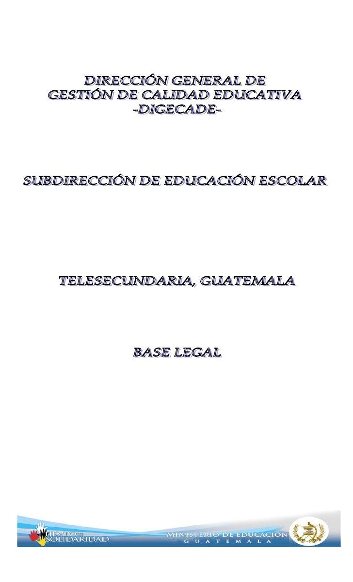 ÍNDICEAcuerdo Ministerial No. 39Creación del Programa de Telesecundaria        5Acuerdo Ministerial No. ADG 31-2001Jornada...
