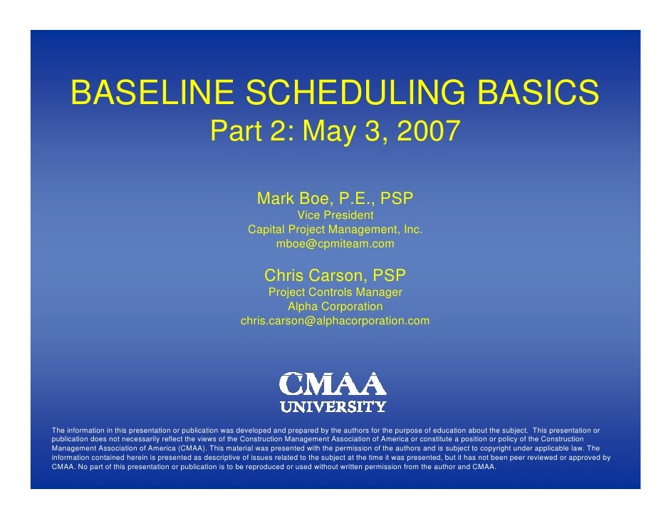 BASELINE SCHEDULING BASICS                                                Part 2: May 3, 2007                             ...