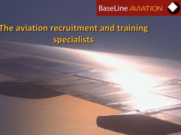 The aviation recruitment and training specialists
