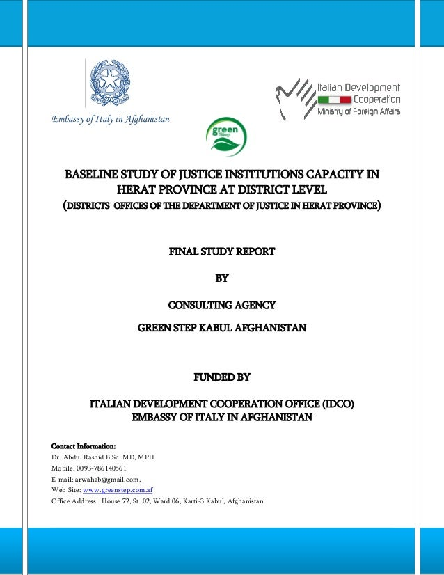 Embassy of Italy in Afghanistan  BASELINE STUDY OF JUSTICE INSTITUTIONS CAPACITY IN HERAT PROVINCE AT DISTRICT LEVEL (DIST...