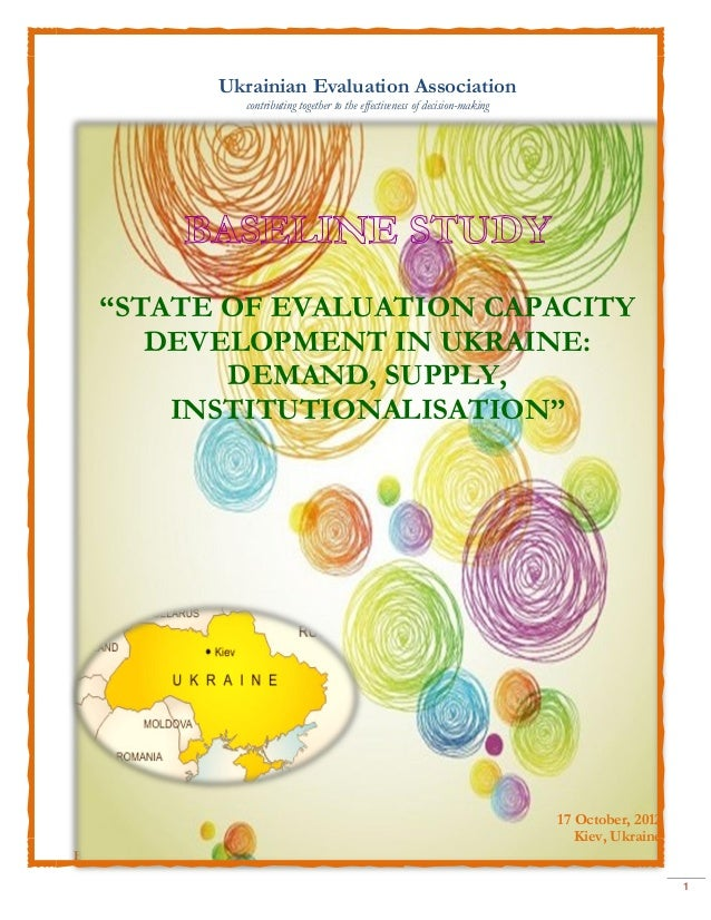 Ukrainian Evaluation Association                          contributing together to the effectiveness of decision-making   ...