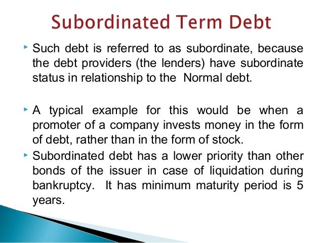Senior and subordinated debt learn more about the capital stack.