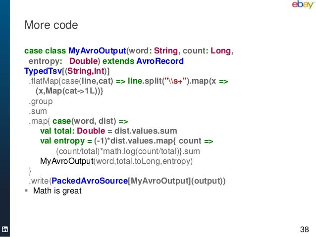 More codecase class MyAvroOutput(word: String,