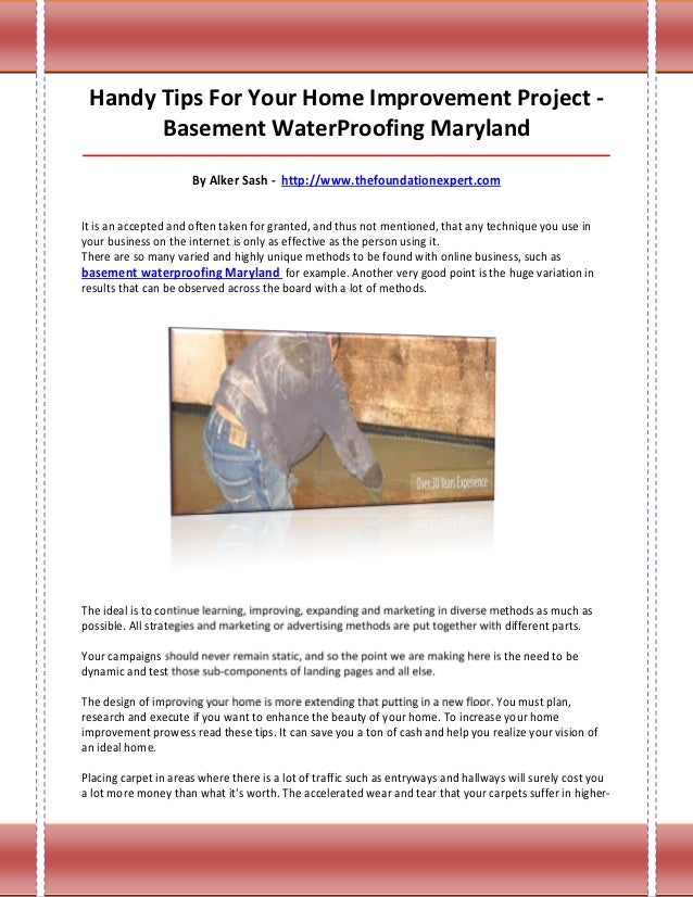 Handy Tips For Your Home Improvement Project -       Basement WaterProofing Maryland______________________________________...