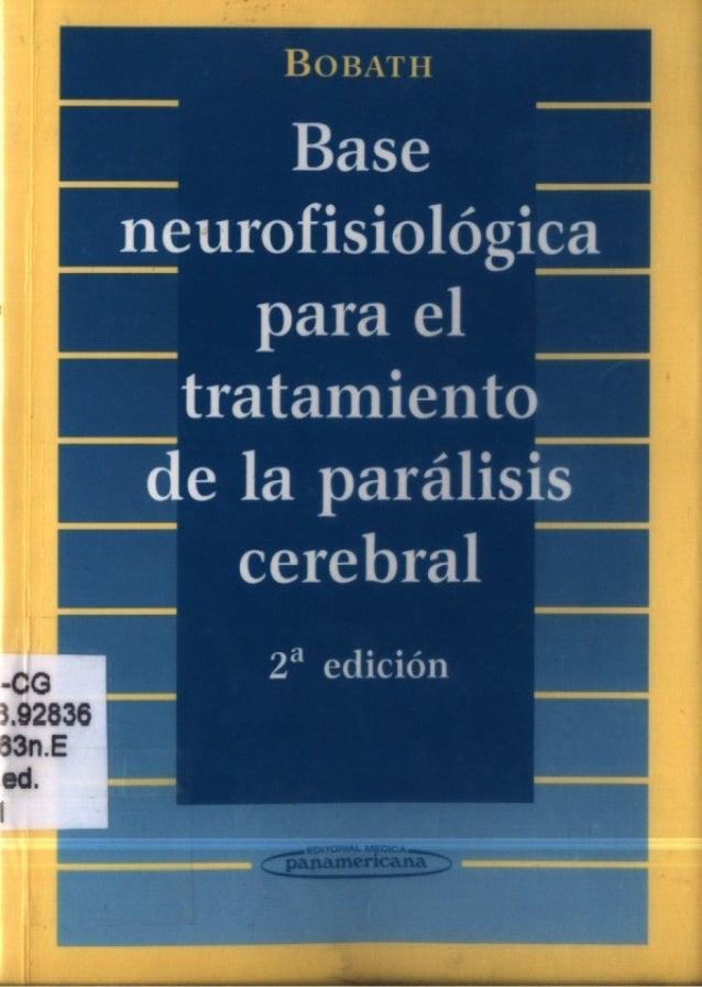Base p í uwneurofisiológica A A   para el  tratamiento  S de la parálisis  l'--.  I ,              Cerebral     2a edición