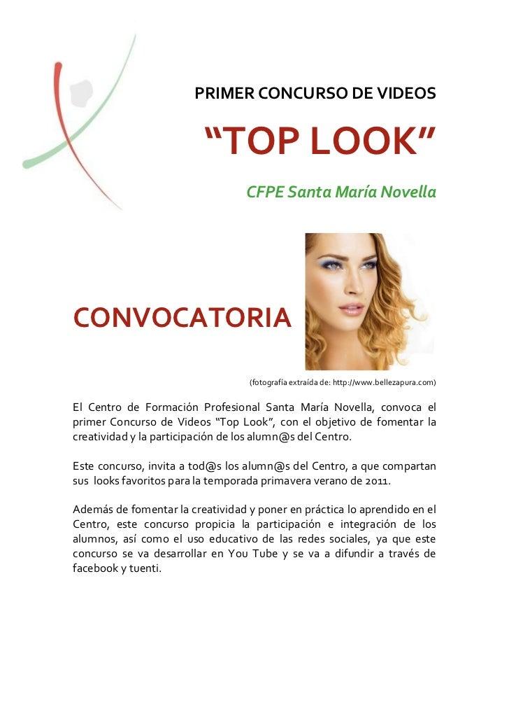 "PRIMER CONCURSO DE VIDEOS                         ""TOP LOOK""                                  CFPE Santa María NovellaCONV..."