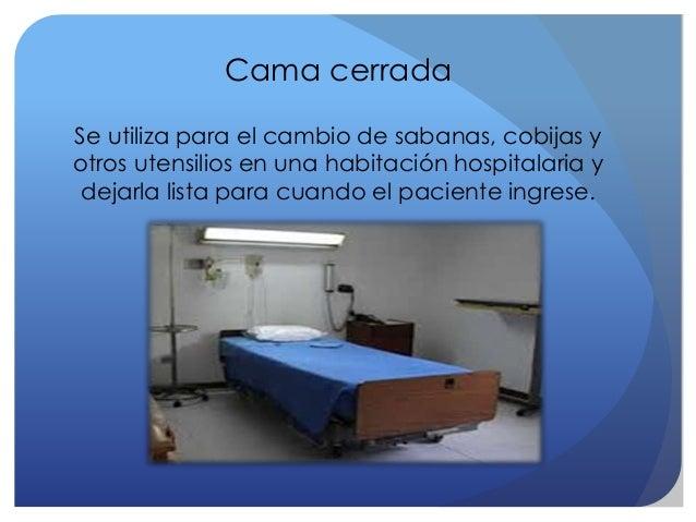 Unidad del paciente y su ingreso for Cama cerrada