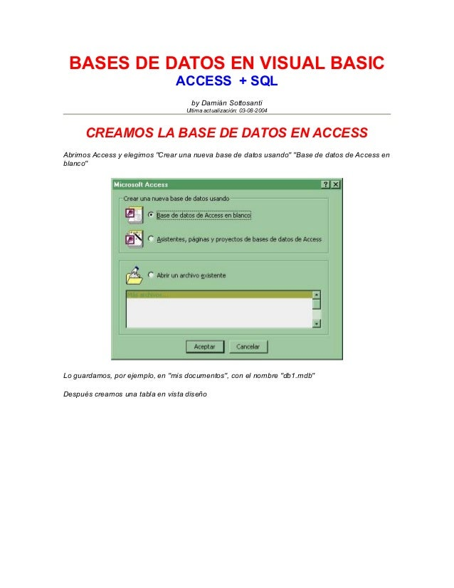 BASES DE DATOS EN VISUAL BASIC                                ACCESS + SQL                                     by Damián S...