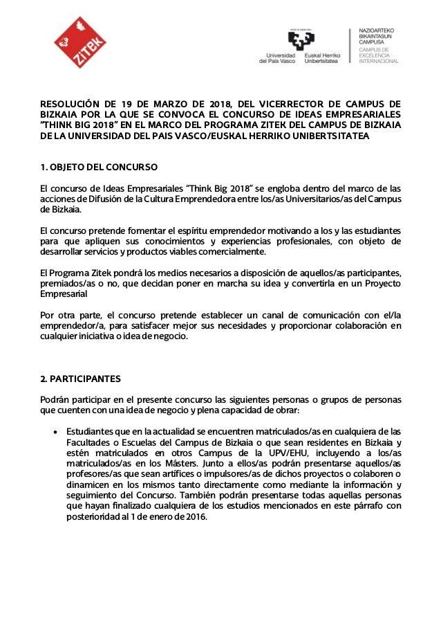 RESOLUCIÓN DE 19 DE MARZO DE 2018, DEL VICERRECTOR DE CAMPUS DE BIZKAIA POR LA QUE SE CONVOCA EL CONCURSO DE IDEAS EMPRESA...