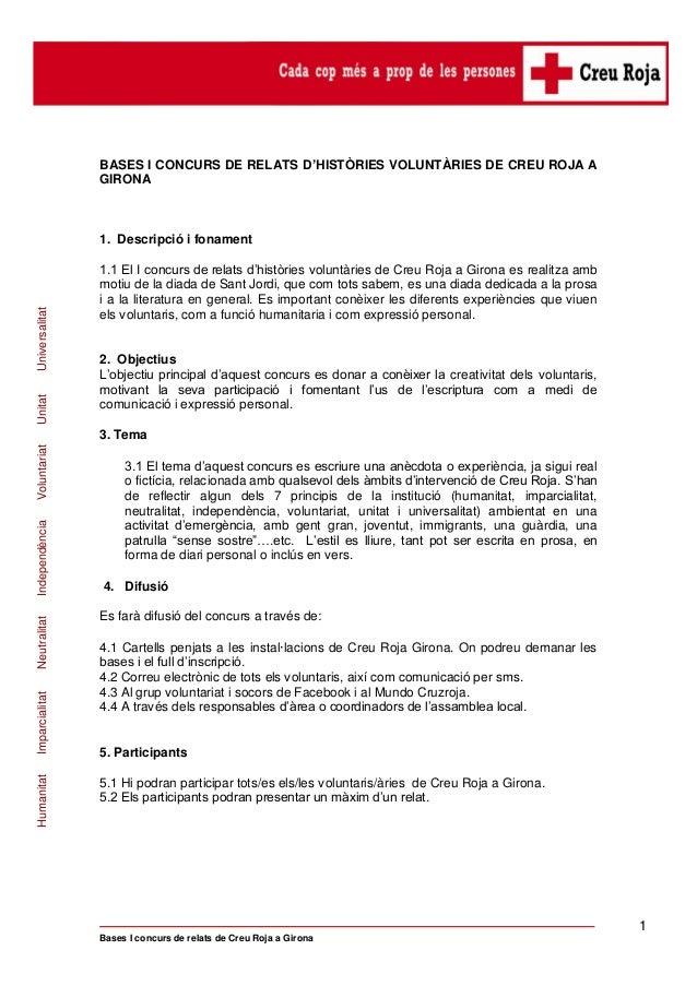 BASES I CONCURS DE RELATS D'HISTÒRIES VOLUNTÀRIES DE CREU ROJA A                GIRONA                1. Descripció i fona...
