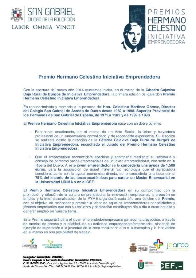 www.colegiosangabriel.es  Premio Hermano Celestino Iniciativa Emprendedora Con la apertura del nuevo año 2014 queremos ini...