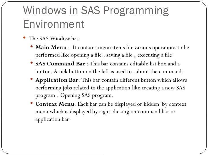 Base sas 2 sas windowing environment