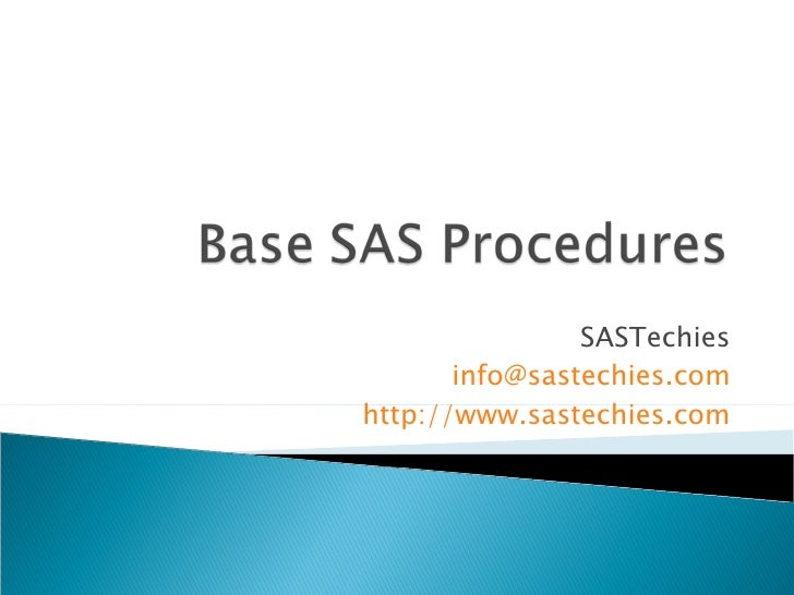 SASTechies [email_address] http://www.sastechies.com