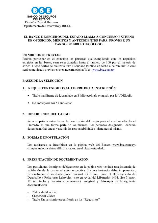 División Capital HumanoDepartamento de Desarrollo y RR.LL. EL BANCO DE SEGUROS DEL ESTADO LLAMA A CONCURSO EXTERNO   DE OP...