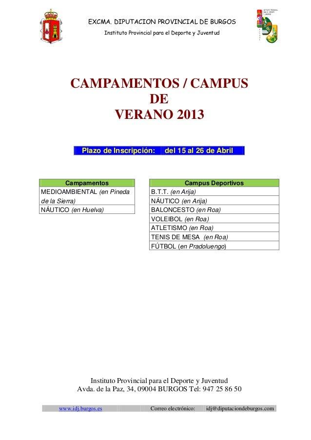 EXCMA. DIPUTACION PROVINCIAL DE BURGOS                         Instituto Provincial para el Deporte y Juventud         CAM...