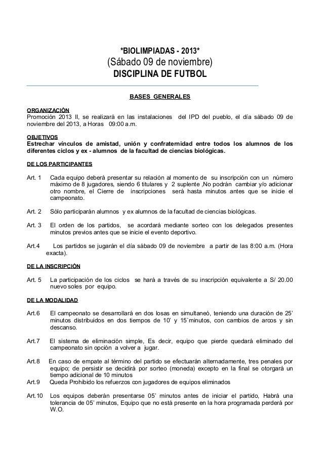 *BIOLIMPIADAS - 2013*  (Sábado 09 de noviembre) DISCIPLINA DE FUTBOL BASES GENERALES ORGANIZACIÓN  Promoción 2013 II, se r...