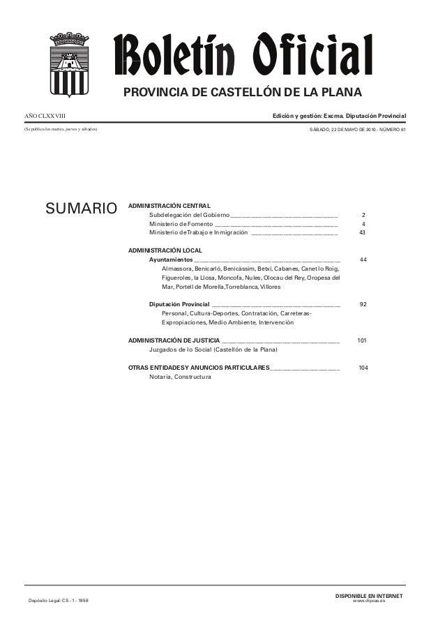 PROVINCIA DE CASTELLÓN DE LA PLANA AÑO CLXXVIII (Se publica los martes, jueves y sábados)  SUMARIO  Edición y gestión: Exc...