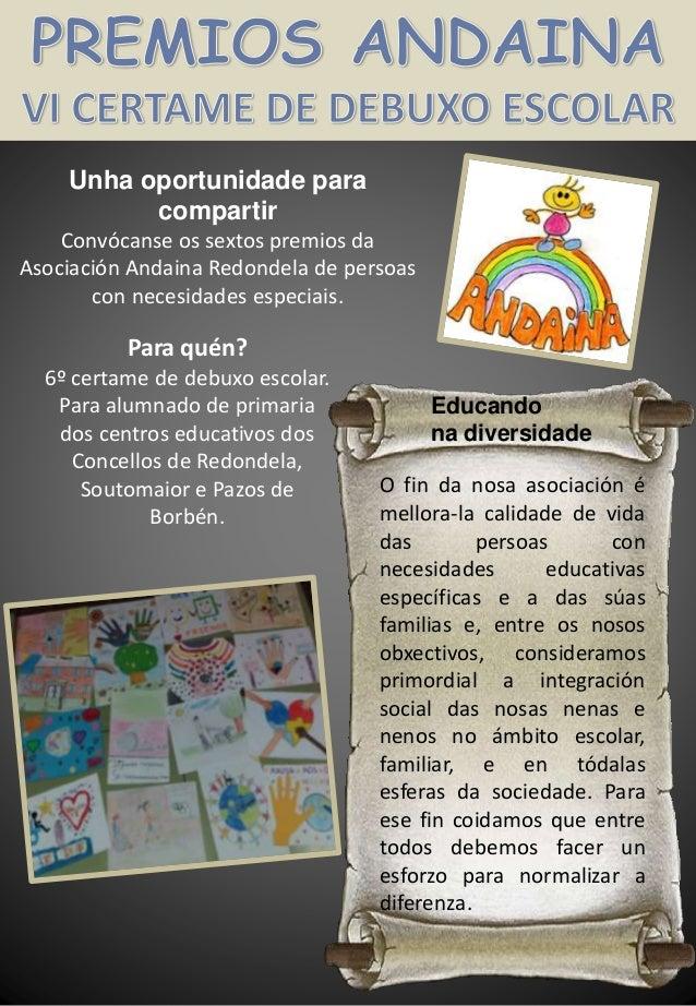 Unha oportunidade para compartir Convócanse os sextos premios da Asociación Andaina Redondela de persoas con necesidades e...