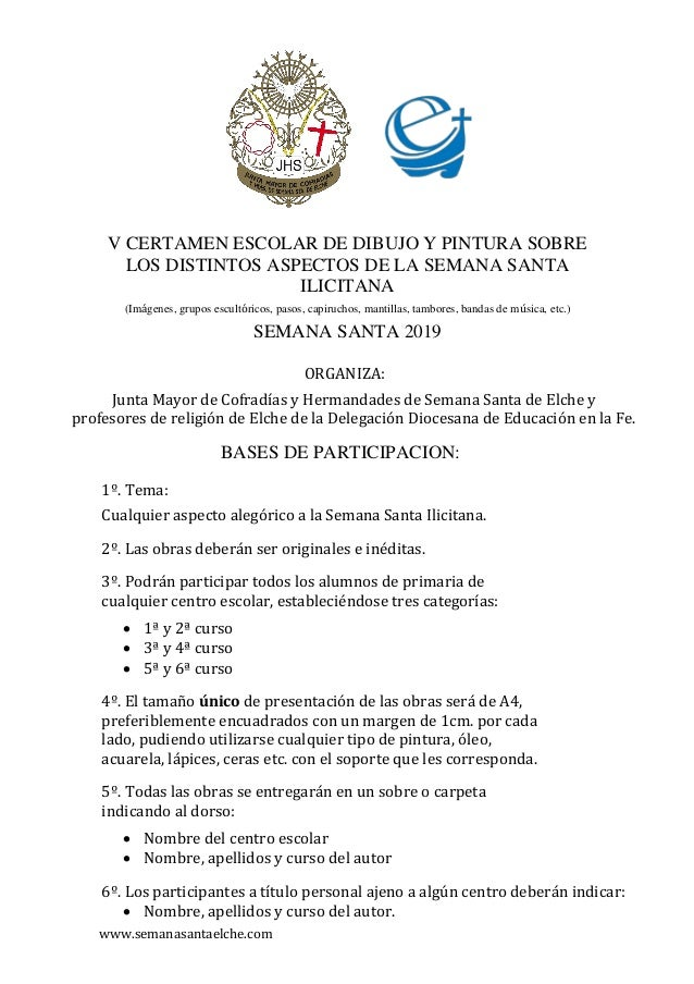www.semanasantaelche.com V CERTAMEN ESCOLAR DE DIBUJO Y PINTURA SOBRE LOS DISTINTOS ASPECTOS DE LA SEMANA SANTA ILICITANA ...
