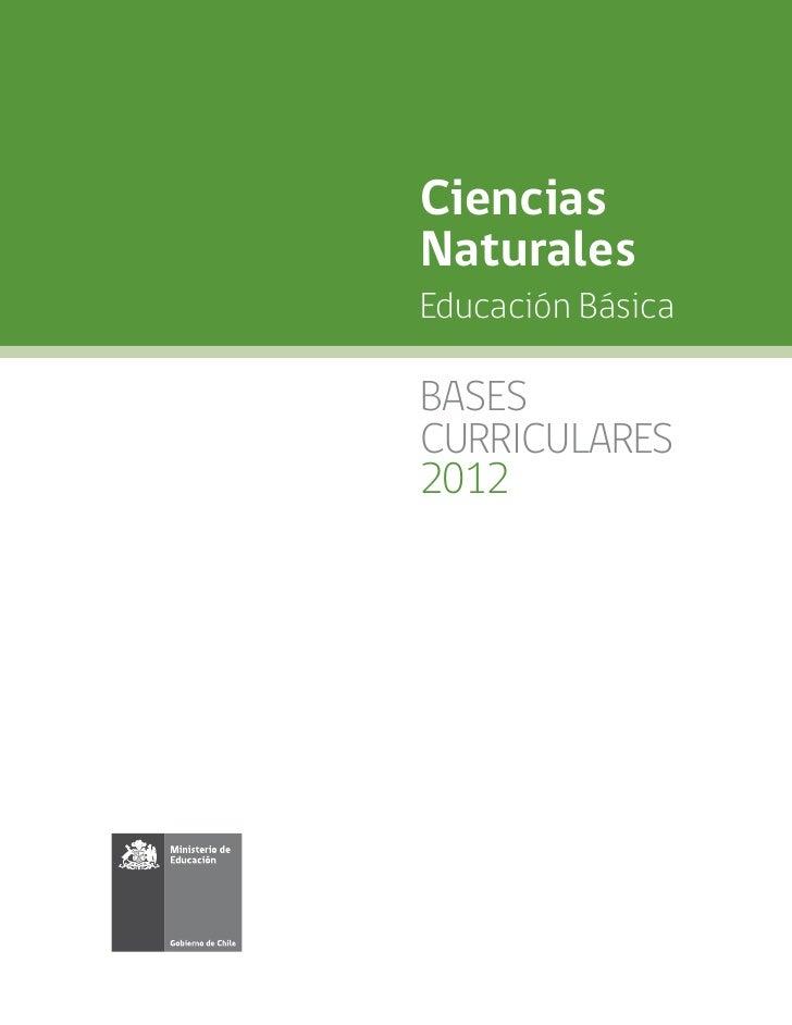 CienciasNaturalesEducación BásicaBASESCURRICULARES2012
