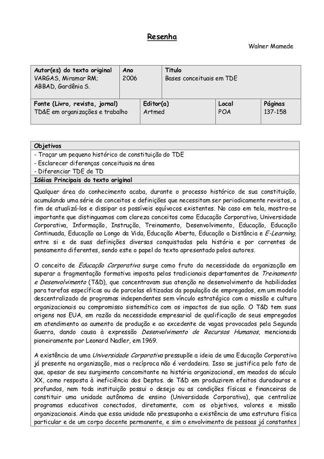 ResenhaWalner MamedeAutor(es) do texto originalVARGAS, Miramar RM;ABBAD, Gardênia S.Ano2006TituloBases conceituais em TDEF...