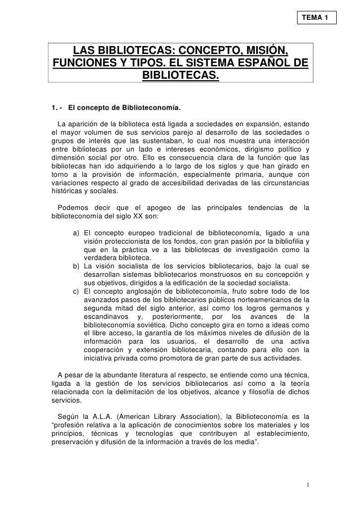 TEMA 1       LAS BIBLIOTECAS: CONCEPTO, MISIÓN, FUNCIONES Y TIPOS. EL SISTEMA ESPAÑOL DE               BIBLIOTECAS.  1. - ...