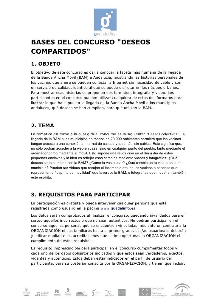 """BASES DEL CONCURSO """"DESEOS COMPARTIDOS"""" 1. OBJETO El objetivo de este concurso es dar a conocer la faceta más humana de la..."""
