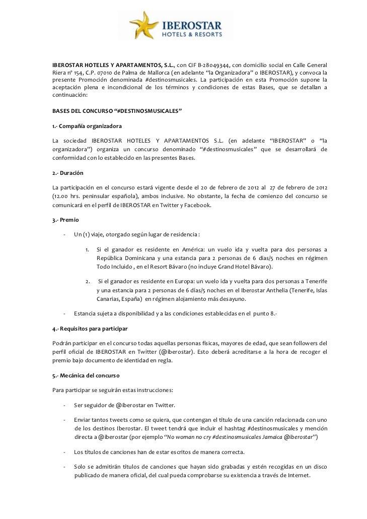 IBEROSTARHOTELESYAPARTAMENTOS,S.L.,conCIFB‐28049344,condomiciliosocialenCalleGeneralRieranº154,C.P.0...