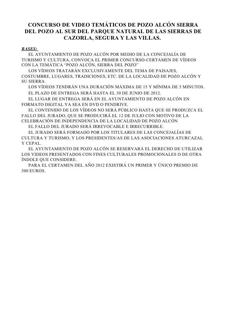 CONCURSO DE VIDEO TEMÁTICOS DE POZO ALCÓN SIERRA DEL POZO AL SUR DEL PARQUE NATURAL DE LAS SIERRAS DE            CAZORLA, ...