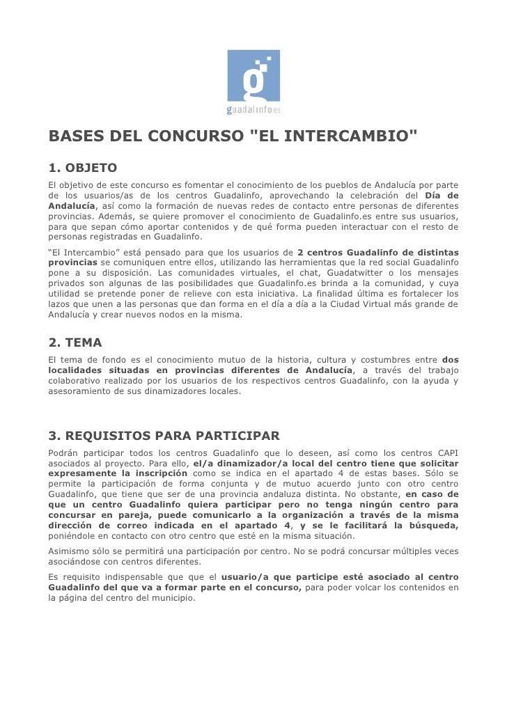 """BASES DEL CONCURSO """"EL INTERCAMBIO"""" 1. OBJETO El objetivo de este concurso es fomentar el conocimiento de los pueblos de A..."""