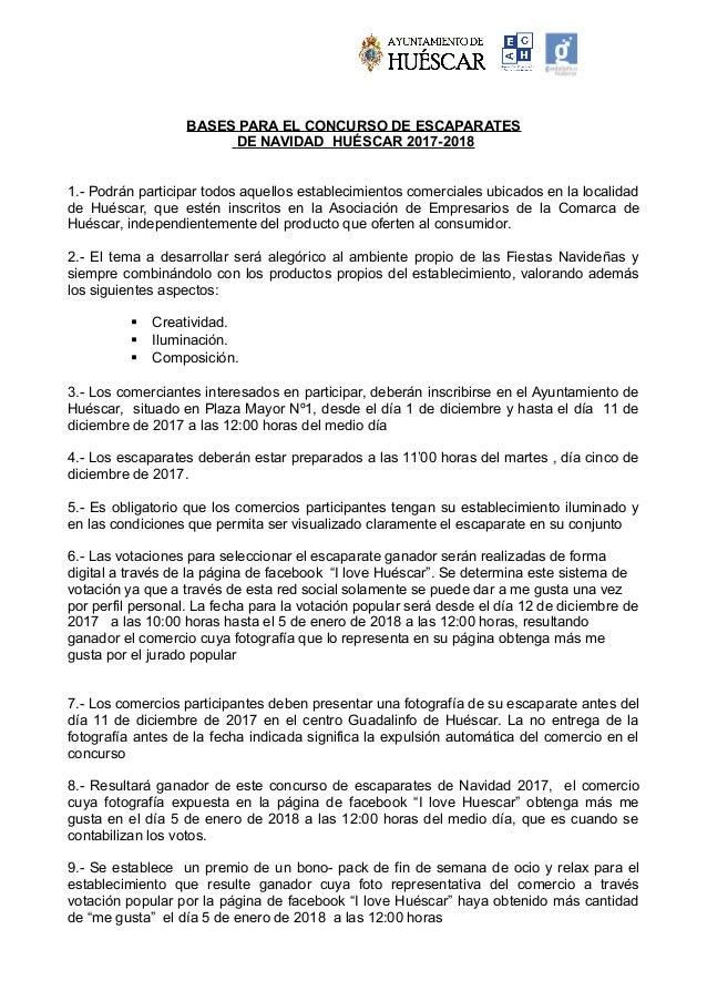 BASES PARA EL CONCURSO DE ESCAPARATES DE NAVIDAD HUÉSCAR 2017-2018 1.- Podrán participar todos aquellos establecimientos c...