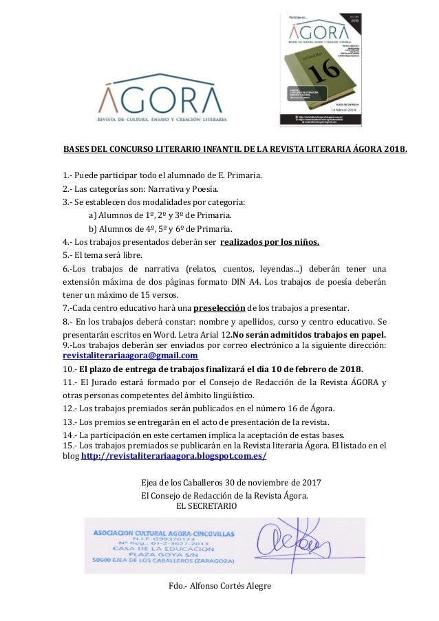 BASES DEL CONCURSO LITERARIO INFANTIL DE LA REVISTA LITERARIA �GORA 2018. 1.- Puede participar todo el alumnado de E. Prim...