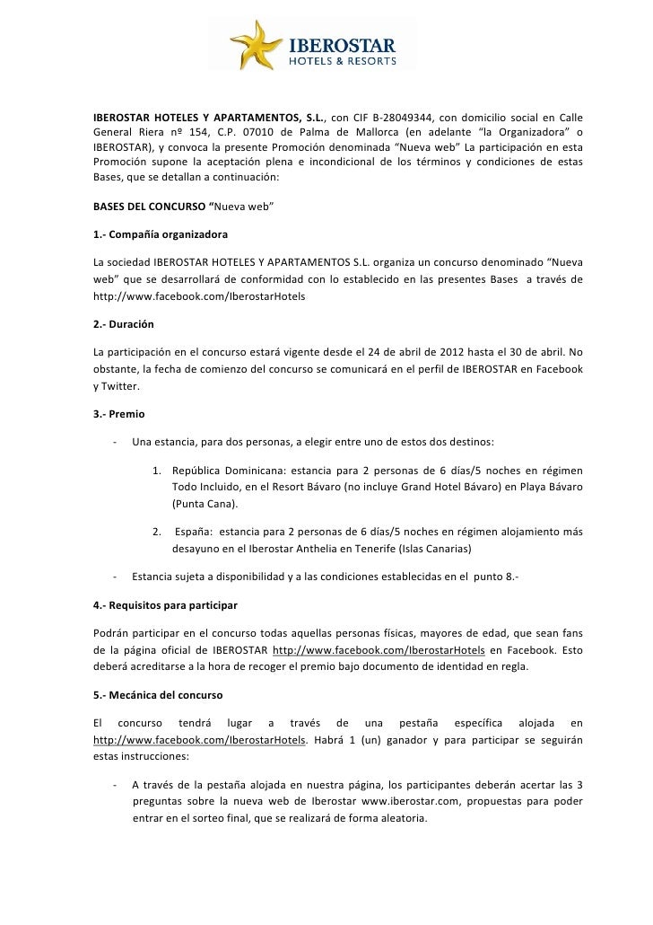 IBEROSTAR HOTELES Y APARTAMENTOS, S.L., con CIF B‐28049344, con domicilio social en CalleGeneral Riera nº...
