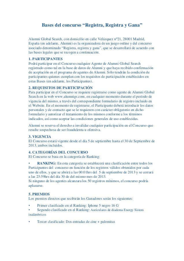 """Bases del concurso """"Registra, Registra y Gana"""" Alumni Global Search, con domicilio en calle Velázquez nº21, 28001 Madrid, ..."""