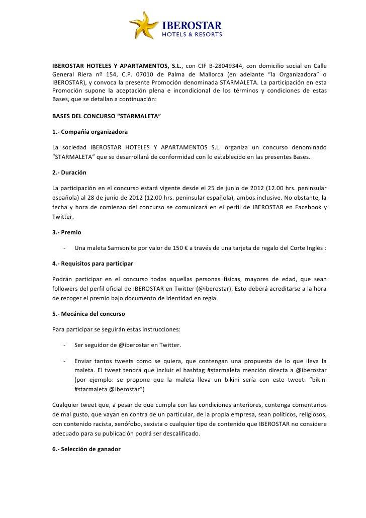 IBEROSTAR HOTELES Y APARTAMENTOS, S.L., con CIF B-28049344, con domicilio social en CalleGeneral Riera nº 154, C.P. 07010 ...