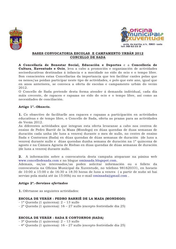 BASES CONVOCATORIA ESCOLAS E CAMPAMENTO URBÁN 2012                         CONCELLO DE SADAA Concellaría de Benestar Socia...