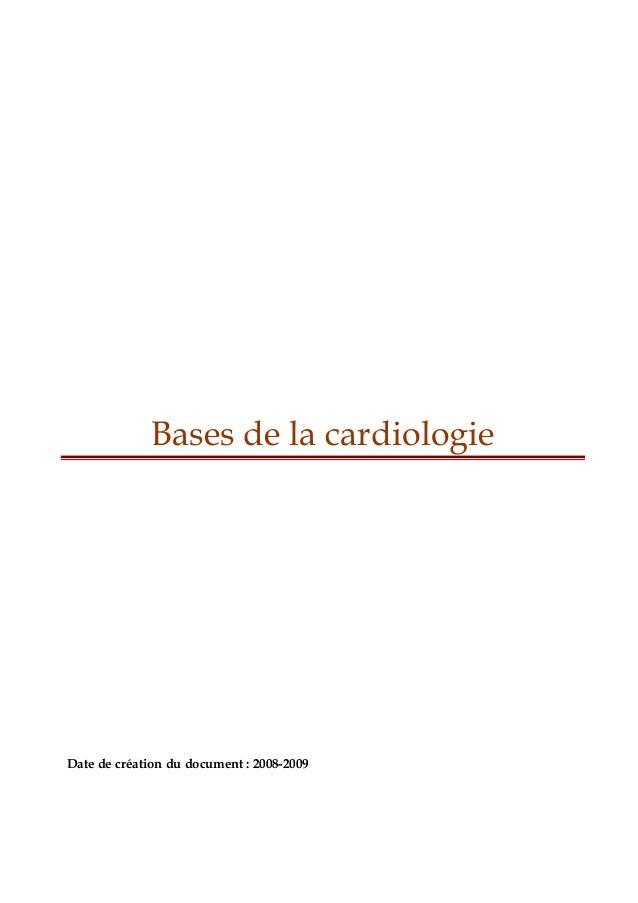 Bases de la cardiologie  Date de création du document : 2008-2009