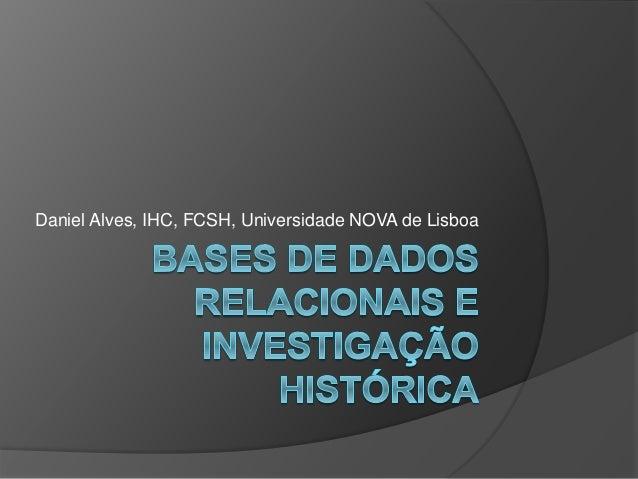 Daniel Alves, IHC, FCSH, Universidade NOVA de Lisboa