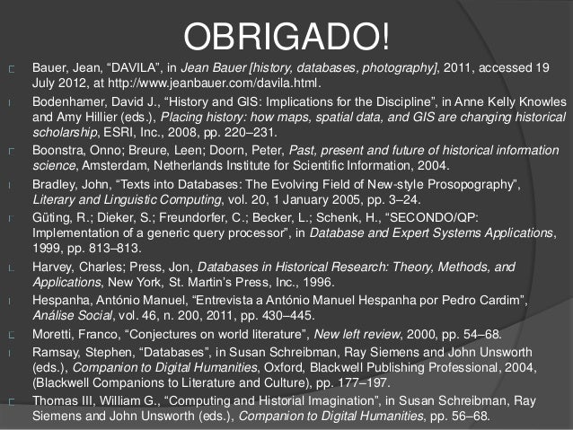 """OBRIGADO!  Bauer, Jean, """"DAVILA"""", in Jean Bauer [history, databases, photography], 2011, accessed 19  July 2012, at http:/..."""