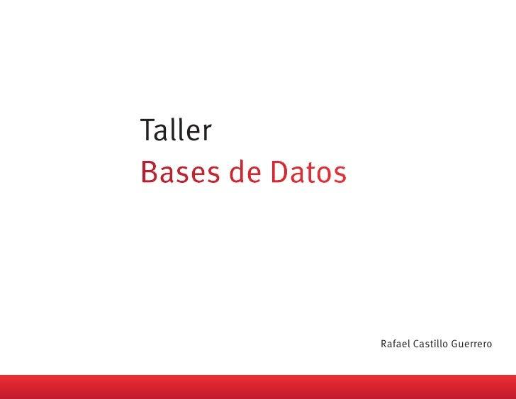 Taller              Rafael Castillo Guerrero