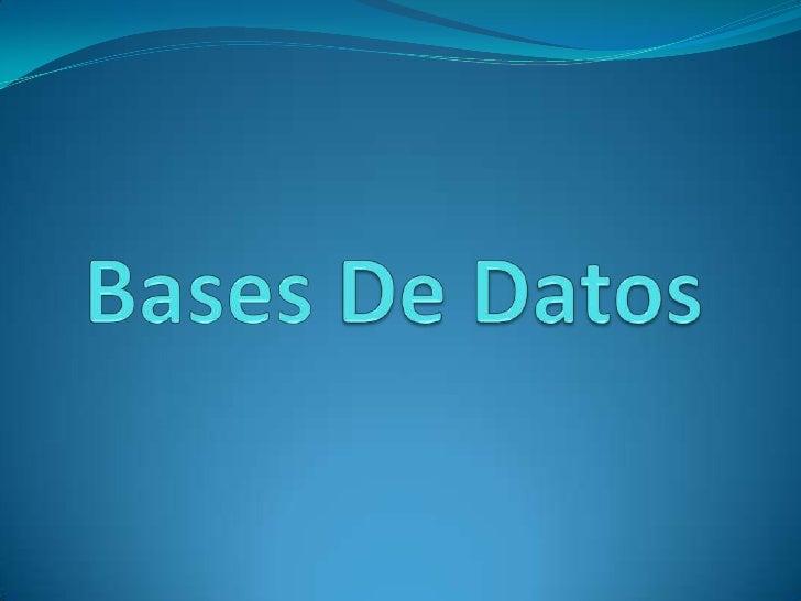 Bases De Datos <br />