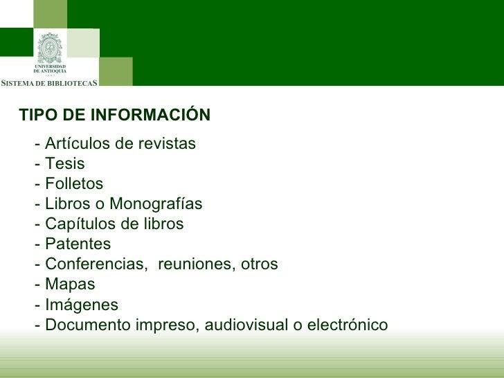TIPO DE INFORMACIÓN - Artículos de revistas - Tesis - Folletos - Libros o Monografías - Capítulos de libros - Patentes - C...