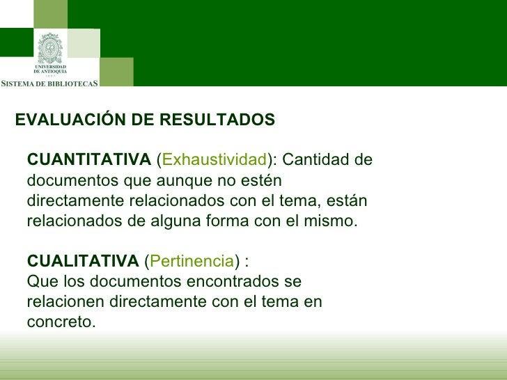 EVALUACIÓN DE RESULTADOS CUANTITATIVA  ( Exhaustividad ): Cantidad de documentos que aunque no estén directamente relacion...