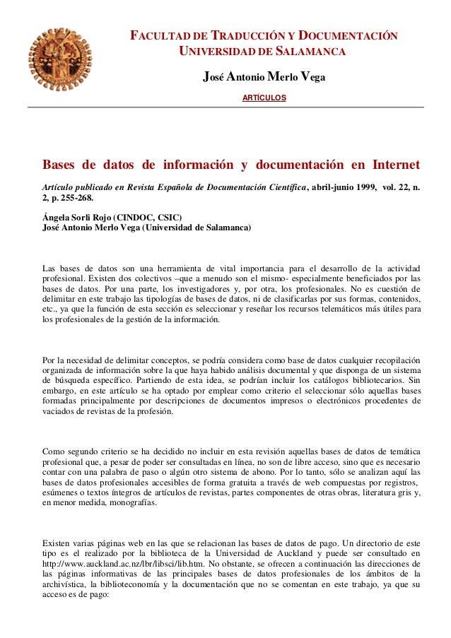 FACULTAD DE TRADUCCIÓN Y DOCUMENTACIÓN UNIVERSIDAD DE SALAMANCA José Antonio Merlo Vega ARTÍCULOS Bases de datos de inform...