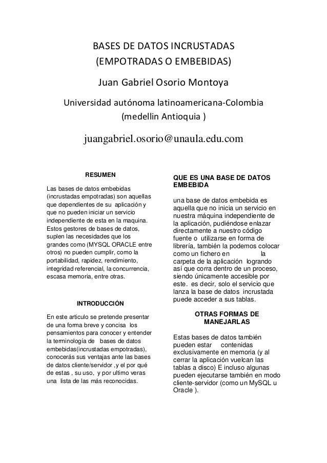 BASES DE DATOS INCRUSTADAS (EMPOTRADAS O EMBEBIDAS) Juan Gabriel Osorio Montoya Universidad autónoma latinoamericana-Colom...