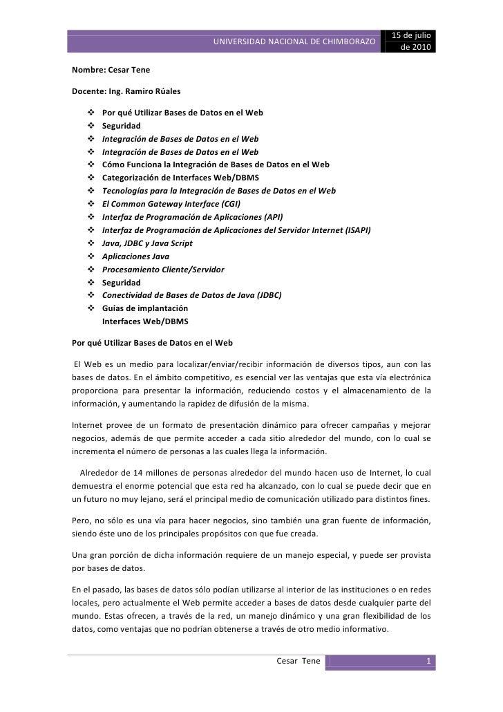 Nombre: Cesar Tene <br />Docente: Ing. Ramiro Rúales<br />Por qué Utilizar Bases de Datos en el Web<br />Seguridad<br />In...