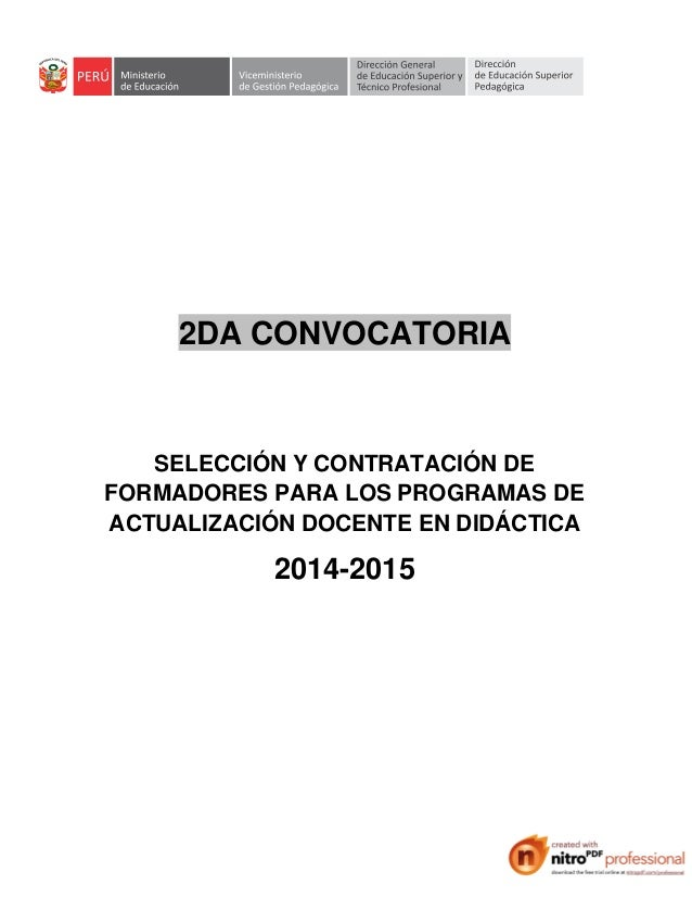 2DA CONVOCATORIA SELECCIÓN Y CONTRATACIÓN DE FORMADORES PARA LOS PROGRAMAS DE ACTUALIZACIÓN DOCENTE EN DIDÁCTICA 2014-2015