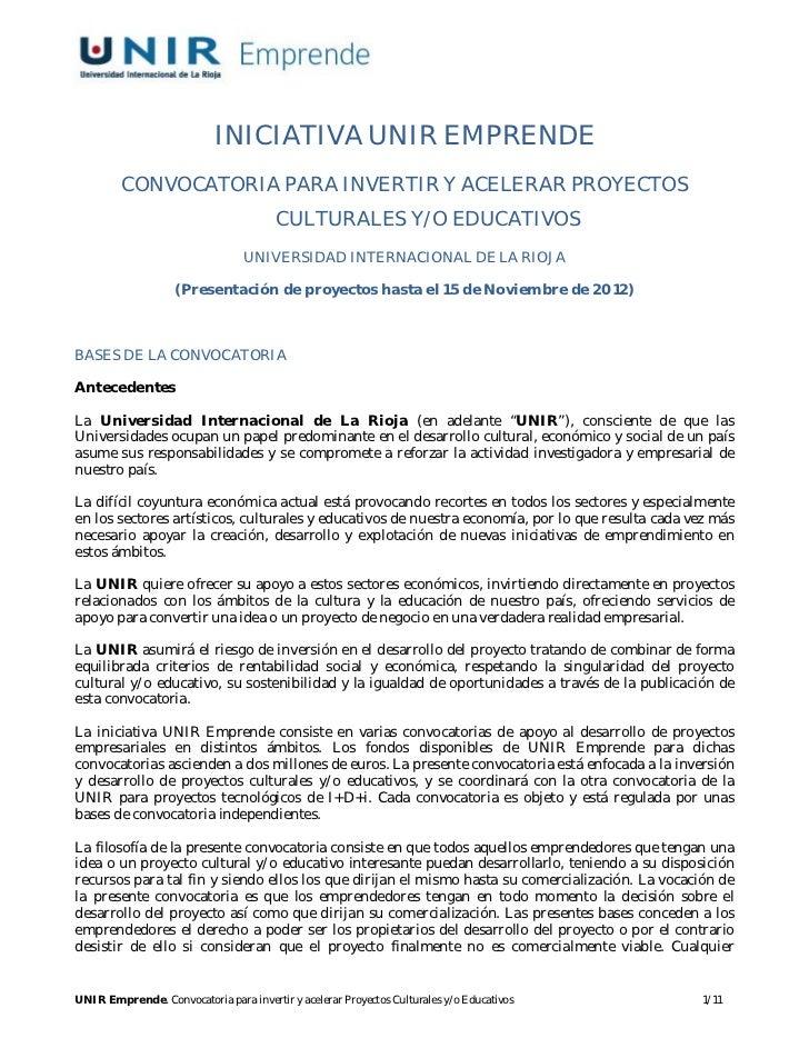 INICIATIVA UNIR EMPRENDE         CONVOCATORIA PARA INVERTIR Y ACELERAR PROYECTOS                                        CU...